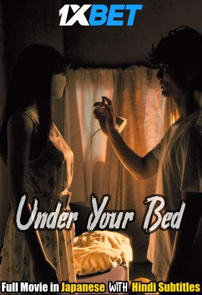 Under Your Bed (2019) BluRay 720p Full Movie [In Japanese] With Hindi Subtitles