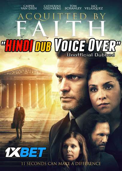 Download Acquitted by Faith (2020) WebRip 720p Dual Audio [Hindi (Voice Over) Dubbed + English] [Full Movie] Full Movie Online On 1xcinema.com