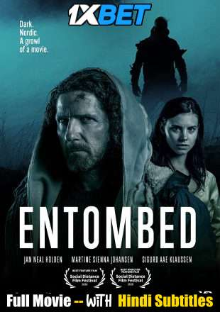 Download Entombed (2020) WebRip 720p Full Movie [In English] With Hindi Subtitles Full Movie Online On 1xcinema.com