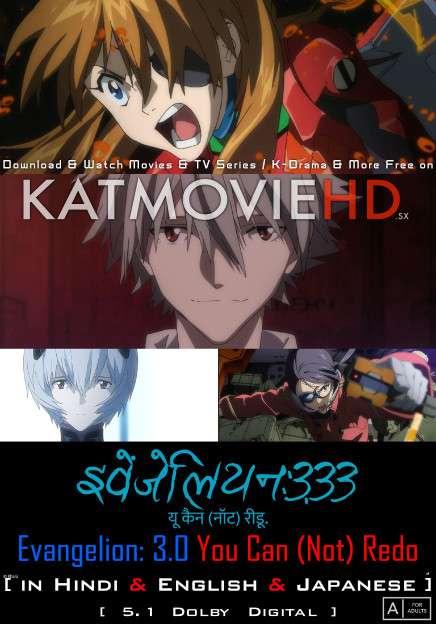 Evangelion: 3.33 You Can (Not) Redo (2012) Hindi Dubbed (5.1 DD) + English + Japanese [Multi Audio] WEBRip 1080p 720p 480p [Anime Movie]