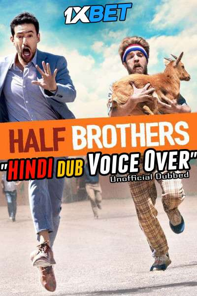 Download Half Brothers (2020) BluRay 720p Dual Audio [Hindi (Voice Over) Dubbed + Spanish] [Full Movie] Full Movie Online On 1xcinema.com