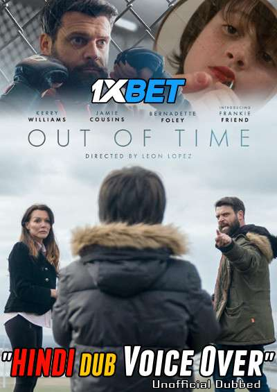 Download Out of Time (2020) WebRip 720p Dual Audio [Hindi (Voice Over) Dubbed + English] [Full Movie] Full Movie Online On 1xcinema.com