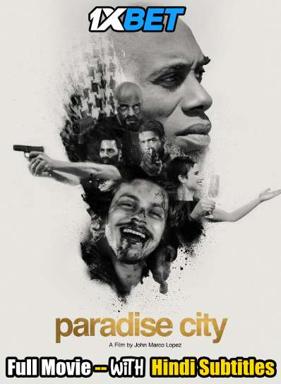 Download Paradise City (2019) WebRip 720p Full Movie [In English] With Hindi Subtitles Full Movie Online On 1xcinema.com