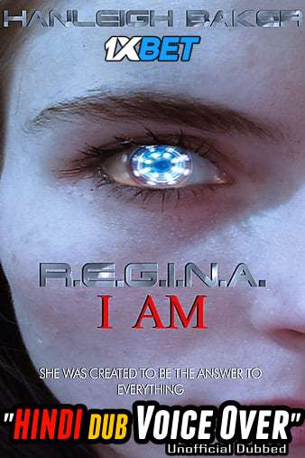 Download R.E.G.I.N.A. I Am (2020) WebRip 720p Dual Audio [Hindi (Voice Over) Dubbed + English] [Full Movie] Full Movie Online On 1xcinema.com