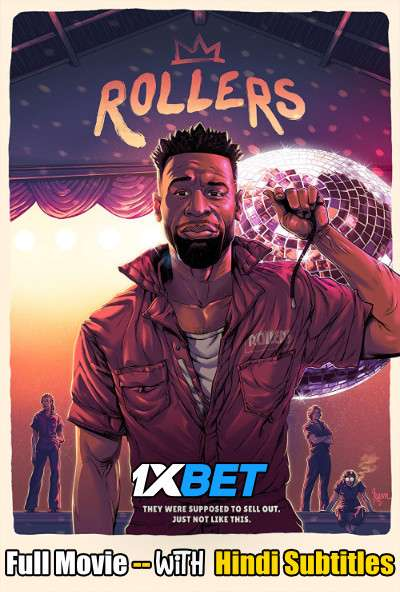 Download Rollers (2021) Full Movie [In English] With Hindi Subtitles   WebRip 720p [1XBET] Full Movie Online On 1xcinema.com