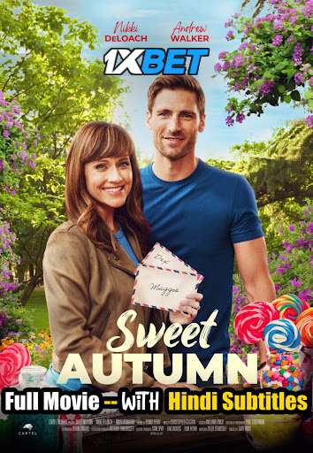 Sweet Autumn (2020) Full Movie [In English] With Hindi Subtitles | WebRip 720p [1XBET]