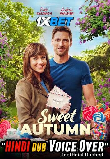 Sweet Autumn (2020) Hindi (Voice Over) Dubbed+ English [Dual Audio] WebRip 720p [1XBET]