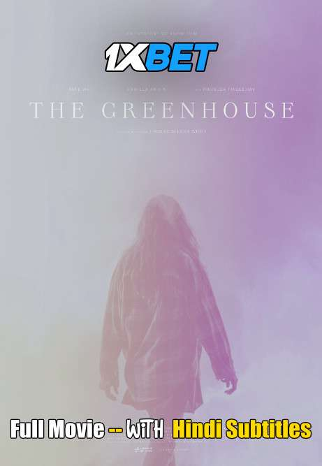 Download The Greenhouse (2021) WebRip 720p Full Movie [In English] With Hindi Subtitles Full Movie Online On 1xcinema.com