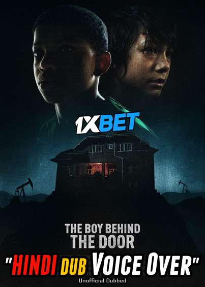 Download The Boy Behind the Door (2020) WebRip 720p Dual Audio [Hindi (Voice Over) Dubbed + English] [Full Movie] Full Movie Online On 1xcinema.com