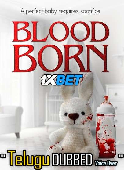 Blood Born (2021) Telugu Dubbed (Voice Over) & English [Dual Audio] WebRip 720p [1XBET]