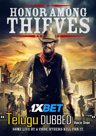Download Honor Among Thieves (2021) Telugu Dubbed (Voice Over) & English [Dual Audio] WebRip 720p [1XBET] Full Movie Online On 1xcinema.com