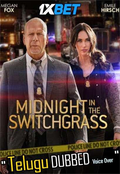 Midnight in the Switchgrass (2021) Telugu Dubbed (Voice Over) [Dual Audio] BRRip 720p [1XBET]