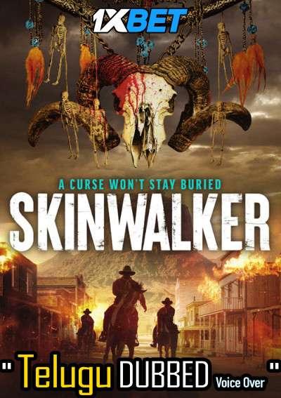 Skinwalker (2021) Telugu Dubbed (Voice Over) & English [Dual Audio] WebRip 720p [1XBET]
