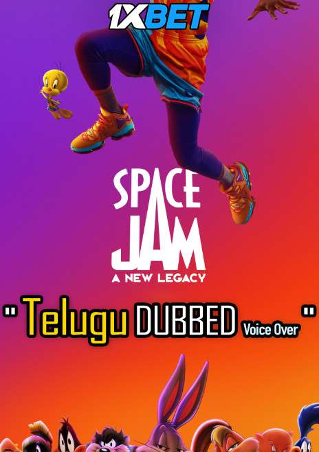 Space Jam: A New Legacy (2021) Telugu Dubbed (Voice Over) & English [Dual Audio] WebRip 720p [1XBET]
