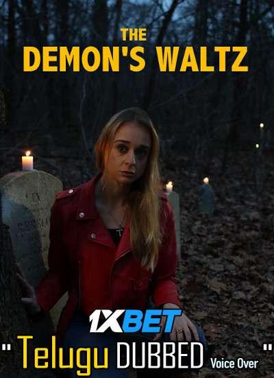 The Demon's Waltz (2021) Telugu Dubbed (Voice Over) & English [Dual Audio] WebRip 720p [1XBET]