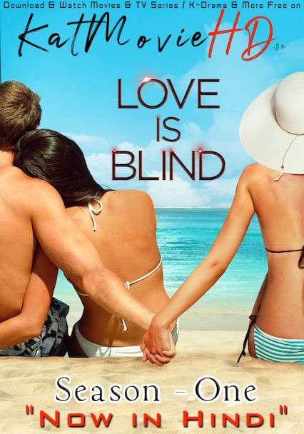 Love Is Blind (Season 1) Hindi (ORG) [Dual Audio] All Episodes | WEB-DL 1080p 720p 480p [2020 Netflix Reality TV Series]