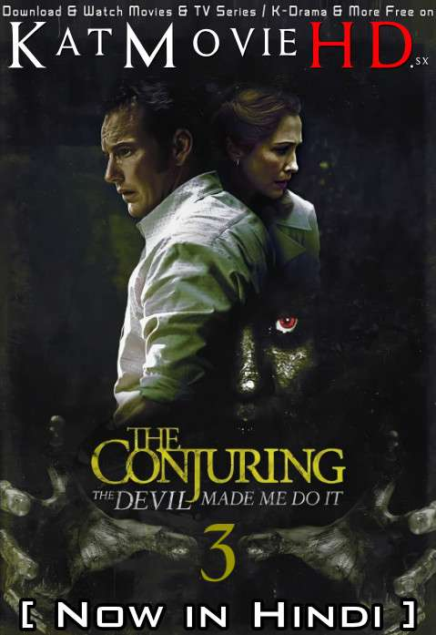The Conjuring 3: The Devil Made Me Do It (2021) Hindi Dubbed (ORG DD 2.0) [Dual Audio] BluRay 1080p 720p 480p HD [Full Movie]