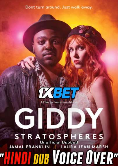Download Giddy Stratospheres (2021) WebRip 720p Dual Audio [Hindi (Voice Over) Dubbed + English] [Full Movie] Full Movie Online On 1xcinema.com
