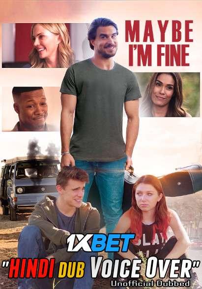 Maybe I'm Fine (2019) WebRip 720p Dual Audio [Hindi (Voice Over) Dubbed + English] [Full Movie]