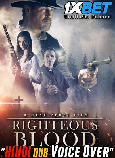 Righteous Blood (2021) Hindi (Voice Over) Dubbed+ English [Dual Audio] WebRip 720p [1XBET]