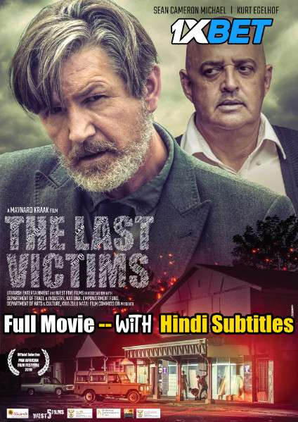 Download The Last Victims (2019) WebRip 720p Dual Audio [Hindi (Voice Over) Dubbed + English] [Full Movie] Full Movie Online On 1xcinema.com