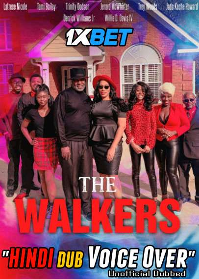Download The Walkers film (2021) WebRip 720p Dual Audio [Hindi (Voice Over) Dubbed + English] [Full Movie] Full Movie Online On 1xcinema.com