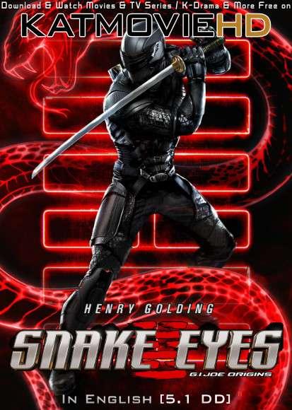 Snake Eyes: G.I. Joe Origins (2021) Dual Audio Hindi Web-DL 480p 720p & 1080p [HEVC & x264] [English 5.1 DD] [G.I. Joe: Snake Eyes Full Movie in Hindi]