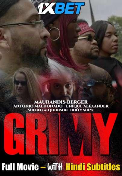 Grimy (2021) WebRip 720p Full Movie [In English] With Hindi Subtitles