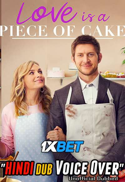 Love is a Piece of Cake (2020) WebRip 720p Dual Audio [Hindi (Voice Over) Dubbed + English] [Full Movie]