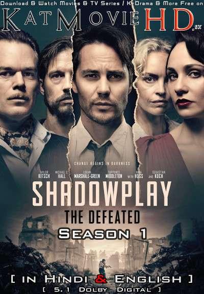 The Defeated (Shadowplay) Season 1 Hindi (ORG) [Dual Audio] All Episodes | WEB-DL 1080p 720p 480p HD [2020 Netflix Series]