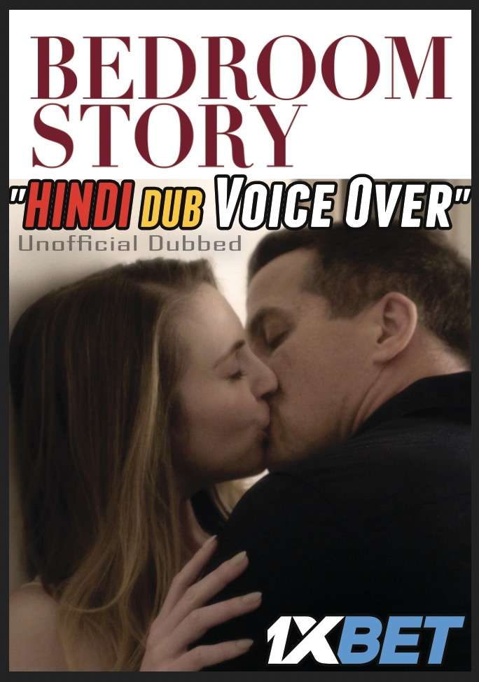 Download Bedroom Story (2020) WebRip 720p Dual Audio [Hindi (Voice Over) Dubbed + English] [Full Movie] Full Movie Online On 1xcinema.com