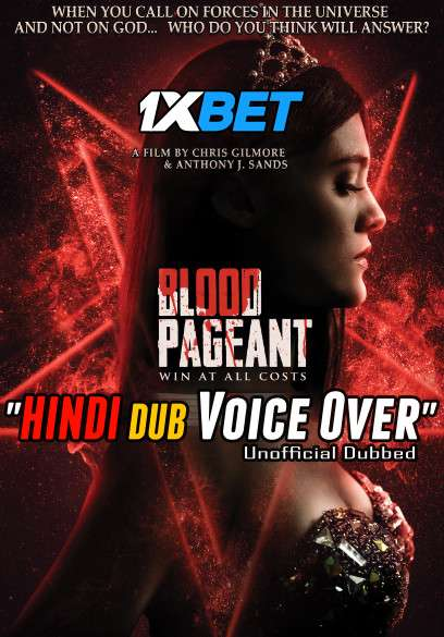 Download Blood Pageant (2021) WebRip 720p Dual Audio [Hindi (Voice Over) Dubbed + English] [Full Movie] Full Movie Online On 1xcinema.com