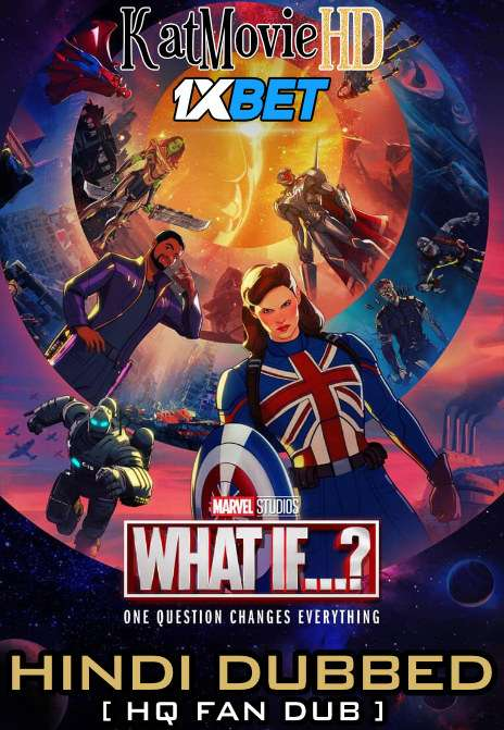 What If…? (Season 1) Hindi Dubbed [HQ Fan Dub] WEB-DL 1080p 720p 480p [Episode 9 Added !] TV Series