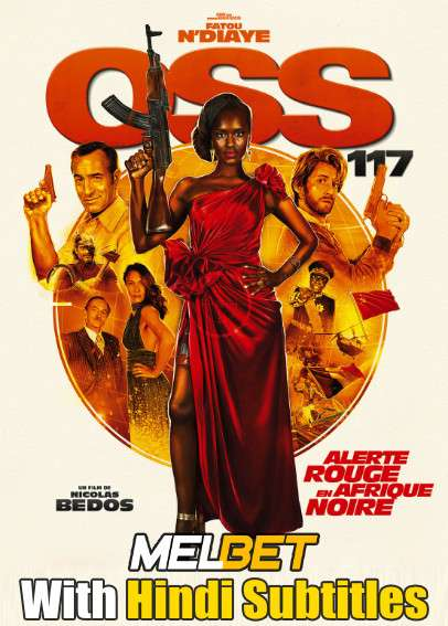OSS 117: From Africa with Love (2021) Full Movie [In French] With Hindi Subtitles | CAMRip 720p [MelBET]