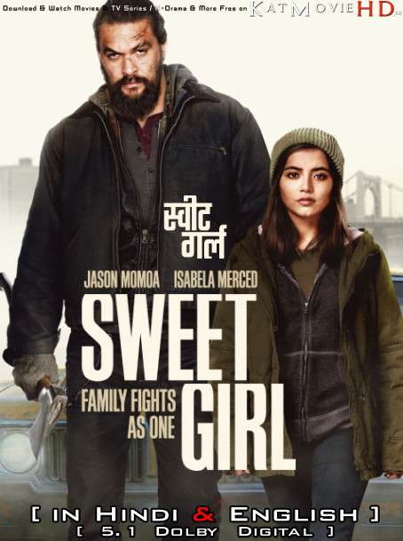 Sweet Girl (2021) Hindi Dubbed (5.1 DD) [Dual Audio] WEBRip 1080p 720p 480p HD [Netflix Movie]