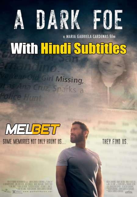 A Dark Foe (2020) Full Movie [In English] With Hindi Subtitles | WebRip 720p [MelBET]