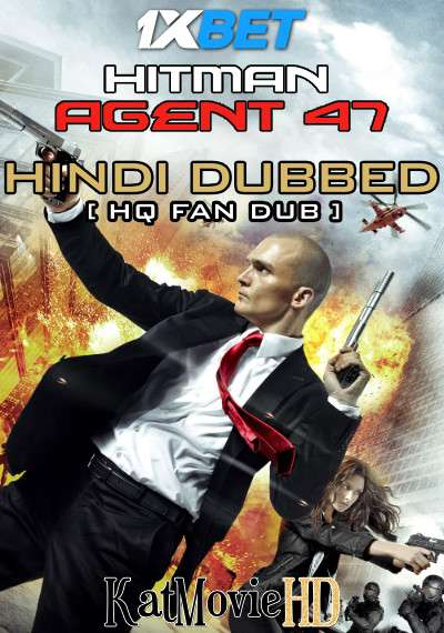 Hitman: Agent 47 (2015) BluRay 720p [Dual Audio] Hindi (HQ Fan Dub) + English (ORG) [1XBET]