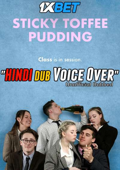 Download Sticky Toffee Pudding (2020) WebRip 720p Dual Audio [Hindi (Voice Over) Dubbed + English] [Full Movie] Full Movie Online On 1xcinema.com