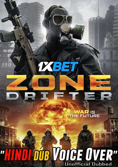 Download Zone Drifter (2021) WebRip 720p Dual Audio [Hindi (Voice Over) Dubbed + English] [Full Movie] Full Movie Online On 1xcinema.com