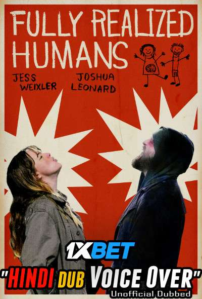 Download Fully Realized Humans (2020) WebRip 720p Dual Audio [Hindi (Voice Over) Dubbed + English] [Full Movie] Full Movie Online On 1xcinema.com