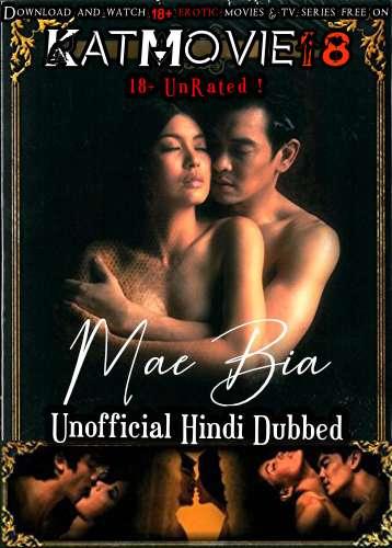 [18+] Mae Bia (2015) Hindi Dubbed (Unofficial) + Thai [Dual Audio] WEBRip 720p [Full Movie]