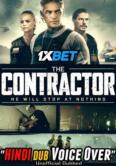 Download The Contractor (2018) WebRip 720p Dual Audio [Hindi (Voice Over) Dubbed + Spanish] [Full Movie] Full Movie Online On 1xcinema.com