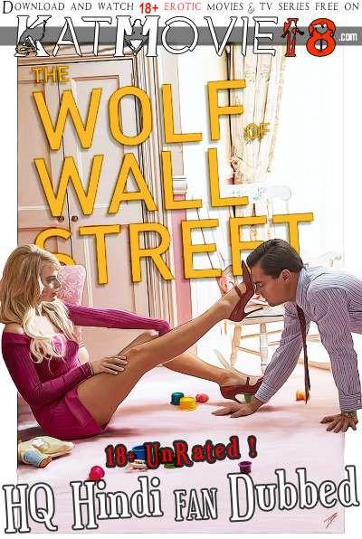 [18+] The Wolf of Wall Street (2013) Hindi Dubbed (HQ Fan Dub) [Dual Audio] BluRay 1080p / 720p / 480p [HD]