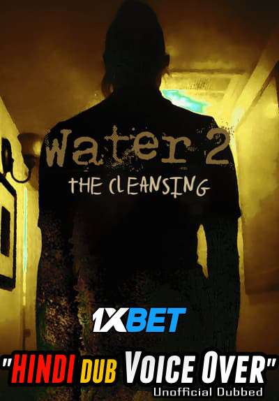 Download Water 2: The Cleansing (2020) WebRip 720p Dual Audio [Hindi (Voice Over) Dubbed + English] [Full Movie] Full Movie Online On 1xcinema.com