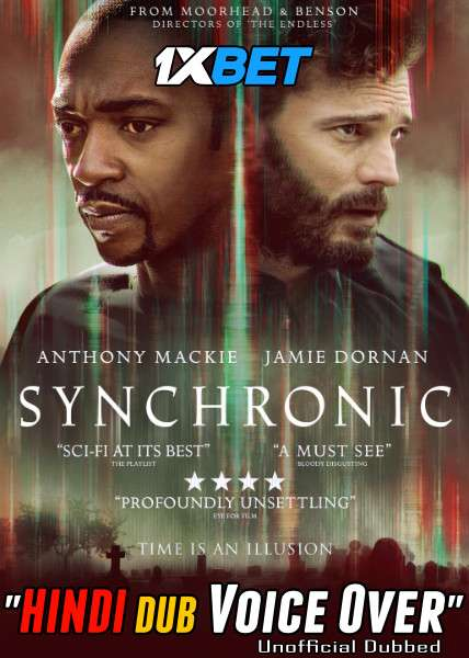 Synchronic (2019) Hindi (Voice Over) Dubbed+ English [Dual Audio] BluRay 720p [1XBET]