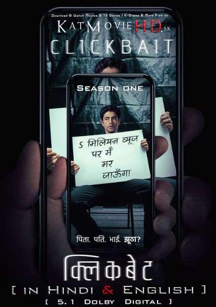 Clickbait (Season 1) Hindi Dubbed (5.1 DD) [Dual Audio] All Episodes | WEB-DL 1080p 720p 480p HD [2021 Netflix Series]