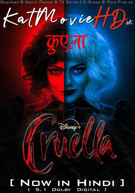 Cruella (2021) Hindi Dubbed (ORG 5.1 DD) [Dual Audio] Web-DL 1080p 720p 480p HD [Full Movie]