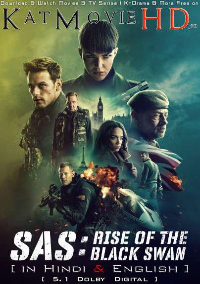 SAS: Rise of the Black Swan (2021) Hindi Dubbed (5.1 DD) [Dual Audio] WEB-DL 1080p 720p 480p HD [Full Movie]