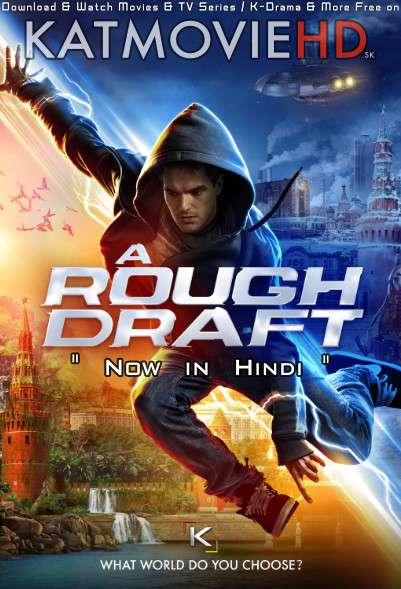 A Rough Draft (2018) Hindi Dubbed (ORG) [Dual Audio] BluRay 720p 480p HD [Full Movie]