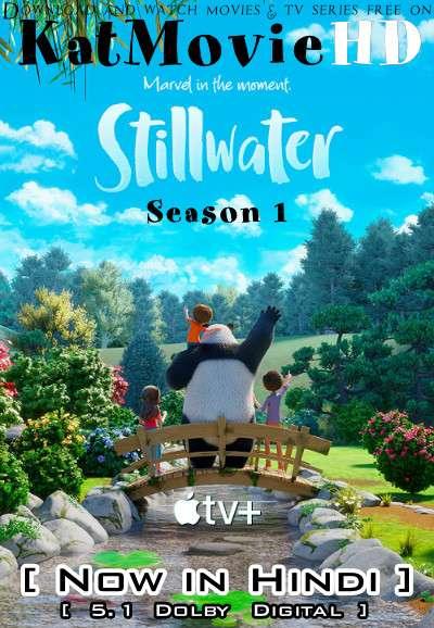 Stillwater (Season 1) Hindi (5.1 DD) [Dual Audio] All Episodes | WEB-DL 1080p 720p 480p HD [2020 Apple TV+ Series]